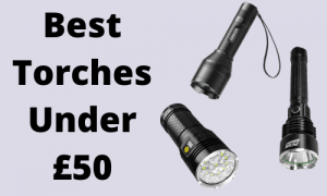 3 Best Torches under £50